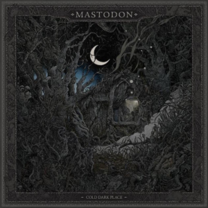 mastodon cold dark place - mega-depth