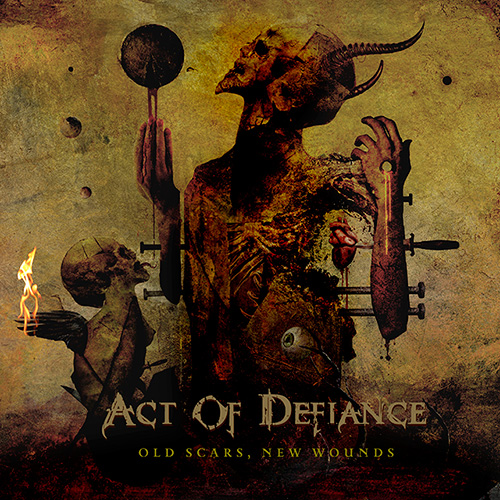 Act of Defiance – Old Scars, New Wounds (Album Review)